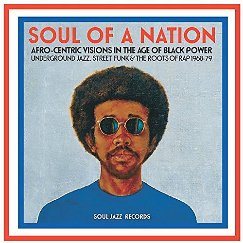 Alliance Soul Jazz Records Presents - Soul Of A Nation: Afro-centric Visions In The Age