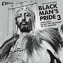 Soul Jazz Records Presents - Studio One Black Man's Pride 3: None Shall Escape