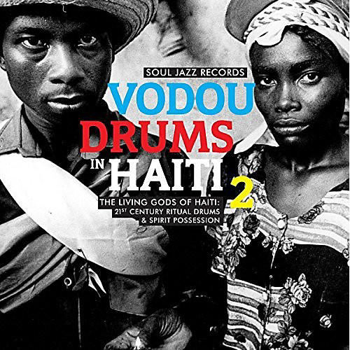 Alliance Soul Jazz Records Presents - Vodou Drums In Haiti 2