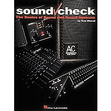 Hal Leonard Sound Check Book - The Basics of Sound and Sound Systems