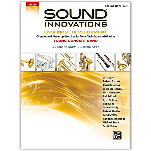 Alfred Sound Innovations for Concert Band: Ensemble Development for Young Concert Band Tenor Saxophone
