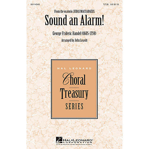 Hal Leonard Sound an Alarm (from Judas Maccabaeus) T(T)B arranged by John Leavitt