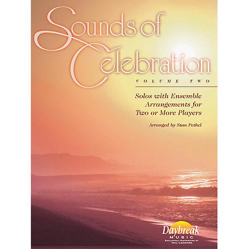 Daybreak Music Sounds of Celebration - Volume 2 (Flute) Flute Arranged by Stan Pethel