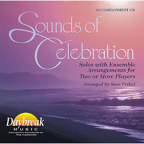 Daybreak Music Sounds of Celebration (Solos with Ensemble Arrangements for Two or More Players) CD ACCOMP
