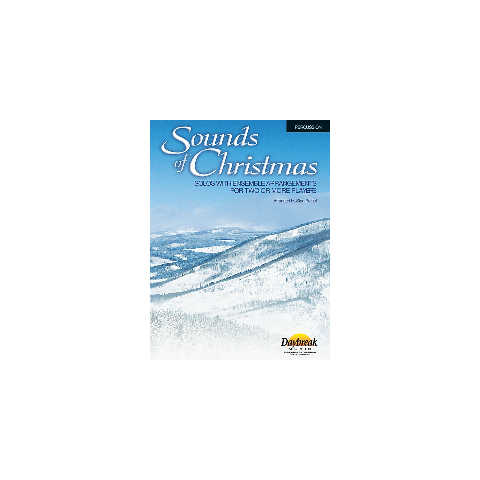 Daybreak Music Sounds of Christmas (Solos with Ensemble Arrangements for Two or More Players) Percussion