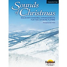 Daybreak Music Sounds of Christmas (Solos with Ensemble Arrangements for Two or More Players) Piano/Rhythm