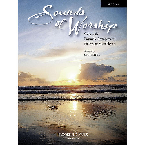 Brookfield Sounds of Worship Alto Sax arranged by Stan Pethel