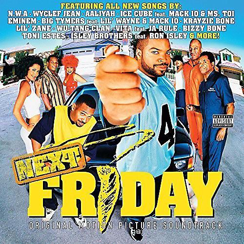 Alliance Soundtrack - Next Friday