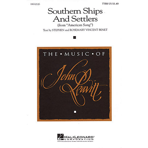 Hal Leonard Southern Ships and Settlers (from American Song) TTBB composed by John Leavitt