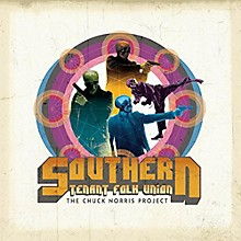 Southern Tenant Folk Union - Chuck Norris Project