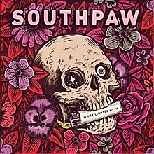 Southpaw - White Lighter Myth