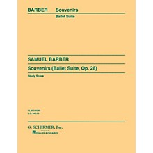 G. Schirmer Souvenirs Ballet Suite, Op. 28 (Original) (Study Score) Study Score Series Composed by Samuel Barber