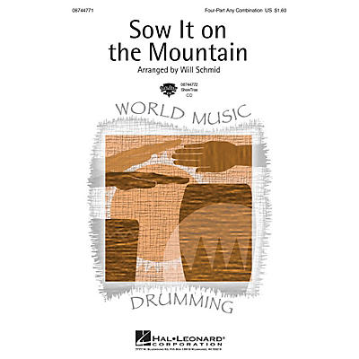 Hal Leonard Sow It on the Mountain 4 Part arranged by Will Schmid