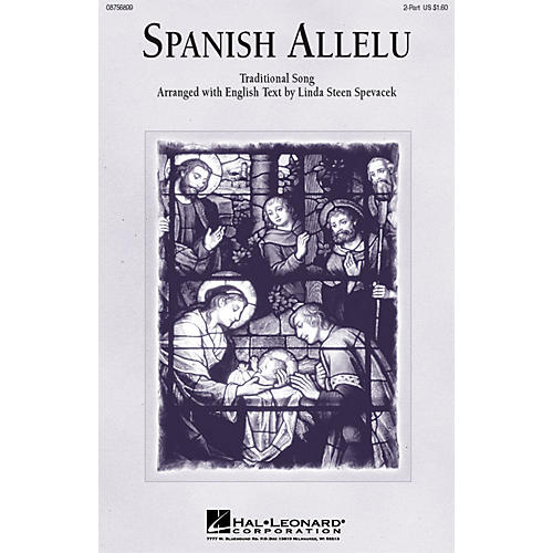 Hal Leonard Spanish Allelu 2-Part arranged by Linda Spevacek
