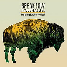 Speak Low If You Speak Love - Everything But What You Need
