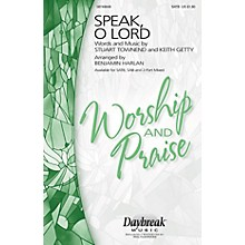Daybreak Music Speak, O Lord SAB Arranged by Benjamin Harlan