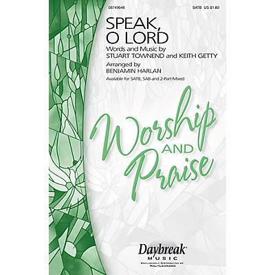Daybreak Music Speak, O Lord SSA Arranged by Benjamin Harlan
