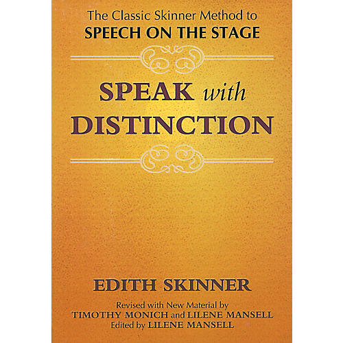 Applause Books Speak with Distinction Applause Acting Series Series Softcover Written by Edith Skinner