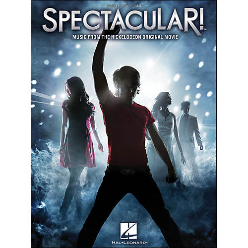 Hal Leonard Spectacular! Music From The Nickelodeon Original Movie Soundtrack arranged for piano, vocal, and guitar (P/V/G)