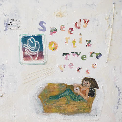 Alliance Speedy Ortiz - Twerp Verse