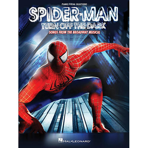 Hal Leonard Spider-Man - Turn Off The Dark Songs Piano/Vocal Selections