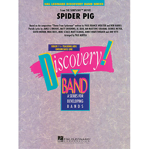 Hal Leonard Spider Pig (from The Simpsons Movie) Concert Band Level 1.5 Arranged by Paul Murtha