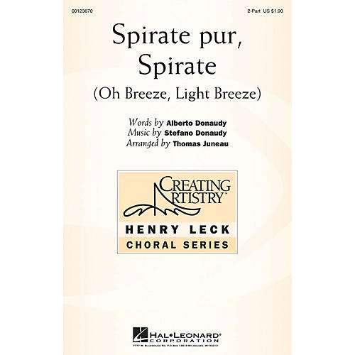 Hal Leonard Spirate pur, Spirate (Oh Breeze, Light Breeze) 2-Part arranged by Thomas Juneau