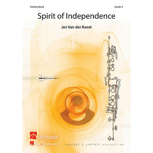 Hal Leonard Spirit Of Independence Score Only Concert Band