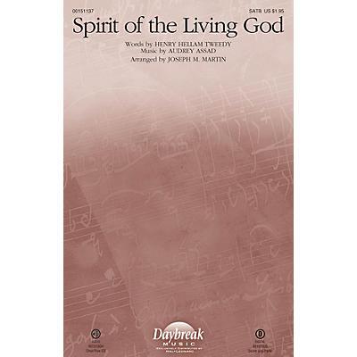 Daybreak Music Spirit of the Living God CHOIRTRAX CD by Audrey Assad Arranged by Joseph M. Martin