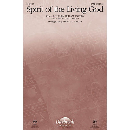 Daybreak Music Spirit of the Living God CHOIRTRAX CD by Audrey Assad Arranged by Joseph M. Martin