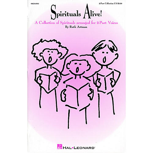 Hal Leonard Spirituals Alive! (Collection) 2-Part arranged by Ruth Artman