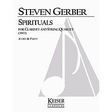 Lauren Keiser Music Publishing Spirituals for Clarinet and String Quartet LKM Music Series Composed by Steven Gerber
