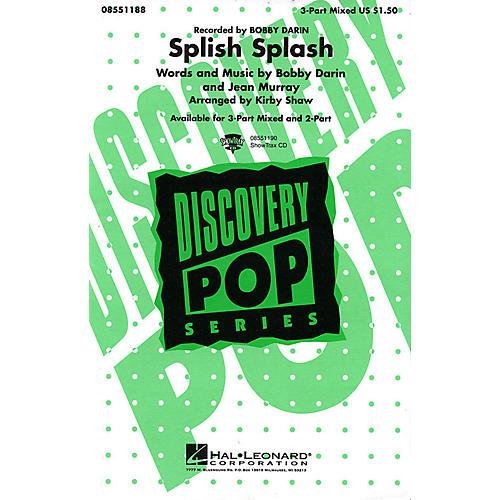 Hal Leonard Splish Splash 3-Part Mixed by Bobby Darin arranged by Kirby Shaw