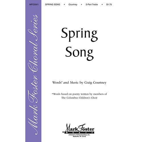 Shawnee Press Spring Song 2PT TREBLE composed by Craig Courtney