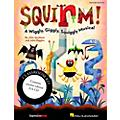 Hal Leonard Squirm! A Wiggly, Giggly, Squiggly Musical Classroom Kit thumbnail