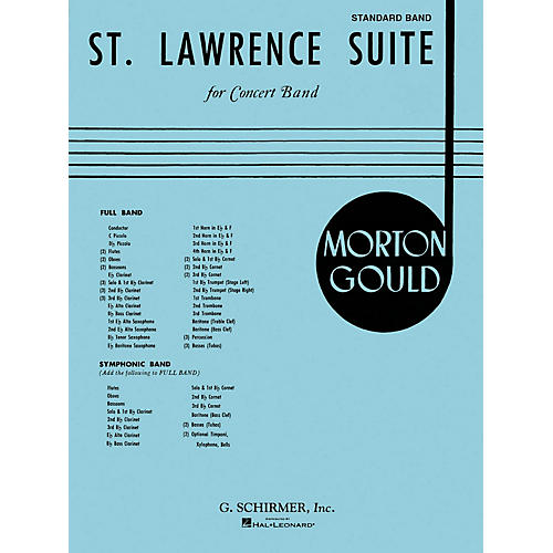 G. Schirmer St. Lawrence Suite (Score and Parts) Concert Band Level 4-5 Composed by Morton Gould