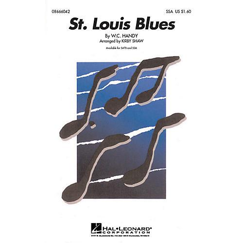 Hal Leonard St. Louis Blues SSA arranged by Kirby Shaw