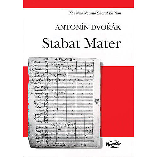 Novello Stabat Mater (Vocal Score) SATB Composed by Antonin Dvorak