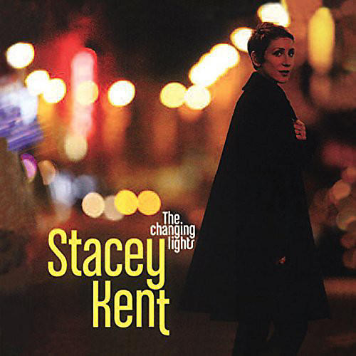 Alliance Stacey Kent - Changing Lights