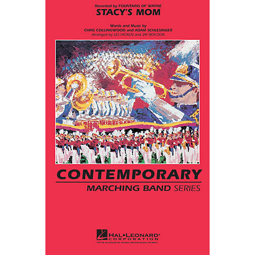 Hal Leonard Stacy's Mom Marching Band Level 3 Arranged by Jay Bocook