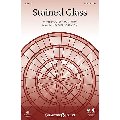 Shawnee Press Stained Glass SATB composed by Joseph M. Martin