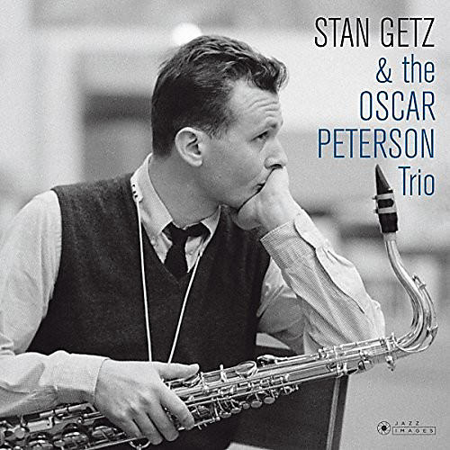 Alliance Stan Getz - Stan Getz & The Oscar Peterson Trio (Cover Photo By Jean-PierreLeloir)