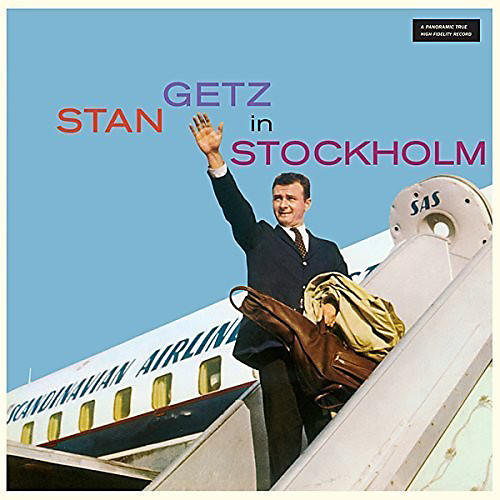 Alliance Stan Getz - Stan Getz in Stockholm