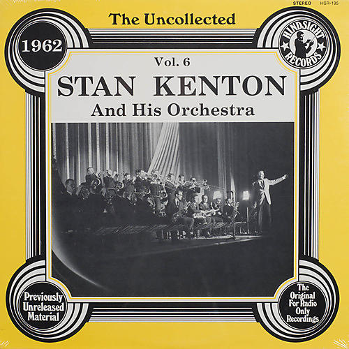 Alliance Stan Kenton & Orchestra - Uncollected 6