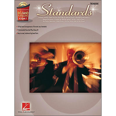 Hal Leonard Standards - Big Band Play-Along Vol. 7 Trombone