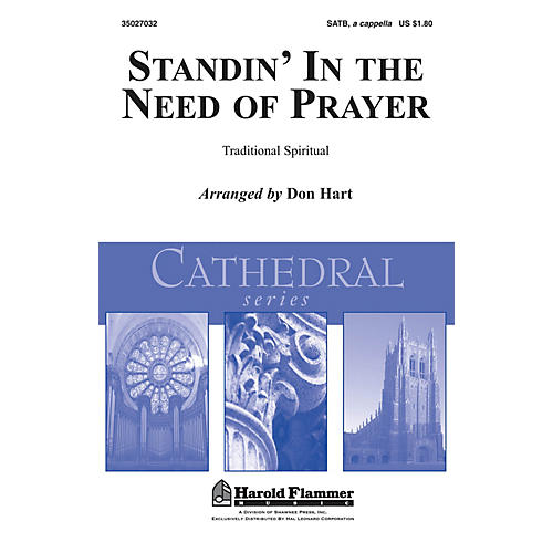Shawnee Press Standin' in the Need of Prayer SATB a cappella arranged by Don Hart