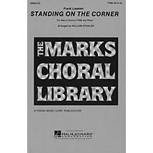 Hal Leonard Standing on the Corner TTBB arranged by William Stickles