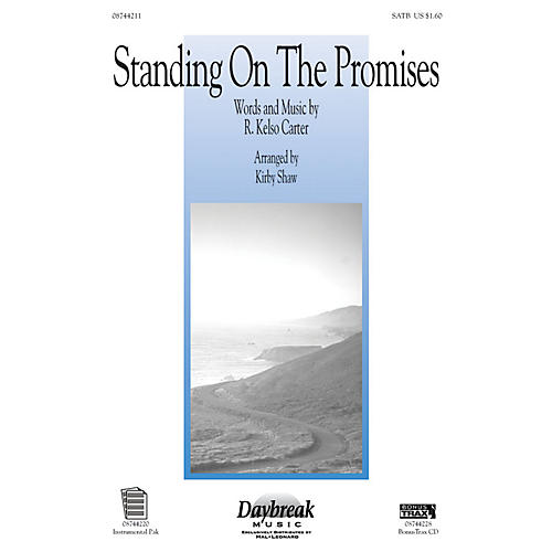 Daybreak Music Standing on the Promises SATB arranged by Kirby Shaw