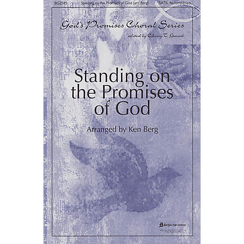 Fred Bock Music Standing on the Promises of God (God's Promises Choral Series) SATB arranged by Ken Berg