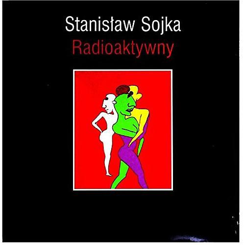 Alliance Stanislaw Soyka - Radioaktywny
